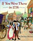 If You Were There in 1776 Cover Image