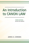 An Introduction to Canon Law, Third Edition: Revised and Updated Cover Image
