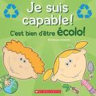 Je Suis Capable! c'Est Bien d'?tre ?colo! Cover Image