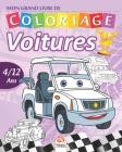 Mon grand livre de coloriage - Voitures - 2 en1: Livre de Coloriage Pour les Enfants de 4 à 12 Ans - 54 Dessins - 2 livres en 1 Cover Image