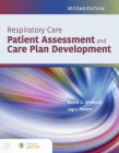 Respiratory Care: Patient Assessment and Care Plan Development Cover Image