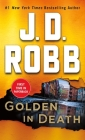 Golden in Death: An Eve Dallas Novel (In Death, Book 50) Cover Image