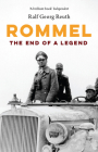 Rommel: The End of a Legend Cover Image