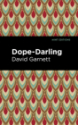 Dope-Darling: A Story of Cocaine Cover Image
