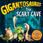 Gigantosaurus: The Scary Cave Cover Image