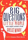 Big Questions from Little People: And Simple Answers from Great Minds Cover Image