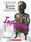 Julius Caesar: Dictator for Life Cover Image