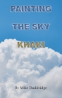 Painting the Sky Khaki Cover Image
