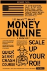 101 Ways to Make Money Online [6 in 1]: Lucrative Business Ideas, Interesting Business Opportunities and Profitable Proven Strategies Cover Image