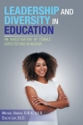 Leadership and Diversity in Education: An Investigation of Female Expectations in Nigeria Cover Image
