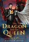 The Dragon and the Queen Cover Image
