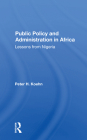 Public Policy and Administration in Africa: Lessons from Nigeria Cover Image