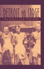 Detroit on Stage: The Players Club, 1910-2005 (Great Lakes Books) Cover Image