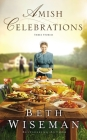 Amish Celebrations: Three Stories Cover Image