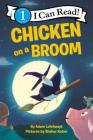 Chicken on a Broom (I Can Read Level 1) Cover Image