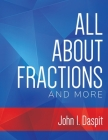 All about Fractions and More Cover Image