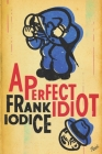 A Perfect Idiot Cover Image