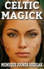 Celtic Magick (Practical Magick #11) Cover Image