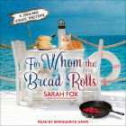 For Whom the Bread Rolls (Pancake House Mystery #2) Cover Image