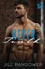Never Truth: A Mafia Romance Cover Image