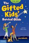 The Gifted Kids' Survival Guide: For Ages 10 & Under Cover Image