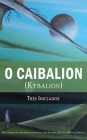 O Caibalion: (Kybalion) Cover Image