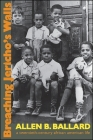 Breaching Jericho's Walls: A Twentieth-Century African American Life (Excelsior Editions) Cover Image