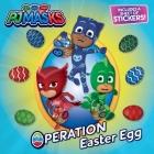 Operation Easter Egg (PJ Masks) Cover Image