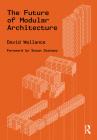 The Future of Modular Architecture Cover Image