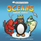 Basher Science: Oceans: Making Waves! Cover Image