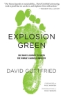 Explosion Green: One Man's Journey to Green the World's Largest Industry Cover Image