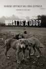 What Is a Dog? Cover Image