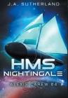 HMS Nightingale: Alexis Carew #4 Cover Image