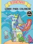 Sirenas libro para colorear: Para Niños de 4 a 8 Años, Páginas para colorear bonitas y únicas con hermosas sirenas y criaturas marinas Cover Image