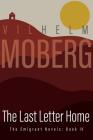 Last Letter Home: The Emigrant Novels Book 4 Cover Image