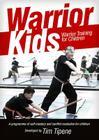 Warrior Kids: Warrior Training for Children Cover Image