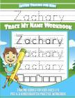 Letter Tracing for Kids Zachary Trace my Name Workbook: Tracing Books for Kids ages 3 - 5 Pre-K & Kindergarten Practice Workbook Cover Image