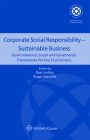 Corporate Social Responsibility - Sustainable Business: Environmental, Social and Governance Frameworks for the 21st Century Cover Image