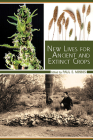New Lives for Ancient and Extinct Crops Cover Image