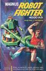 Magnus, Robot Fighter Archives Volume 3 Cover Image