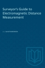 Surveyor's Guide to Electromagnetic Distance Measurement (Heritage) Cover Image