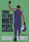 Things That Make White People Uncomfortable (Adapted for Young Adults) Cover Image