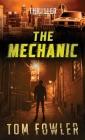 The Mechanic: A John Tyler Thriller Cover Image
