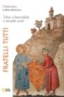 Fratelli tutti. Carta encíclica sobre a fraternidade e amizade social Cover Image