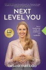 Next Level You: How I transformed my life with mindfulness and meditation Cover Image