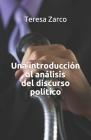Una introducción al análisis del discurso político (Cuadernos de Linguistica #2) Cover Image
