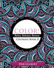 Color! Relax, Release, Renew Coloring Book II Cover Image