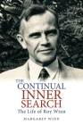 The Continual Inner Search: The Life of Roy Winn Cover Image