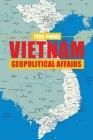 Vietnam Geopolitical Affairs Cover Image