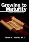 Growing to Maturity: A Messianic Jewish Discipleship Guide Cover Image